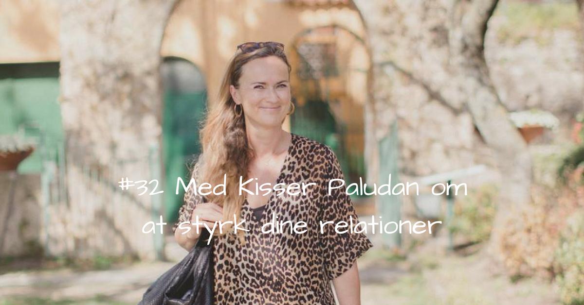 #32 styrk dine relationer