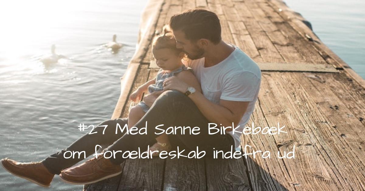 #27 Samtale med sundhedsplejerske Sanne Birkebæk-2
