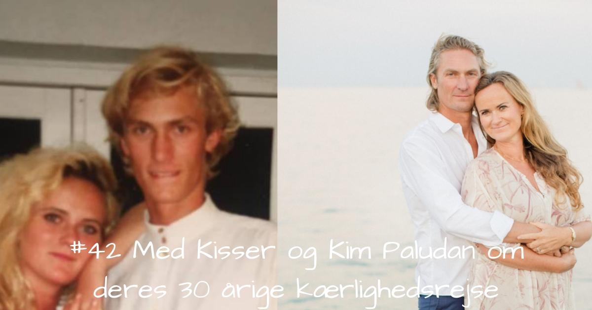 #42Kisser og Kim Paludans 30 årige kærlighedsrejse.-2 kopi
