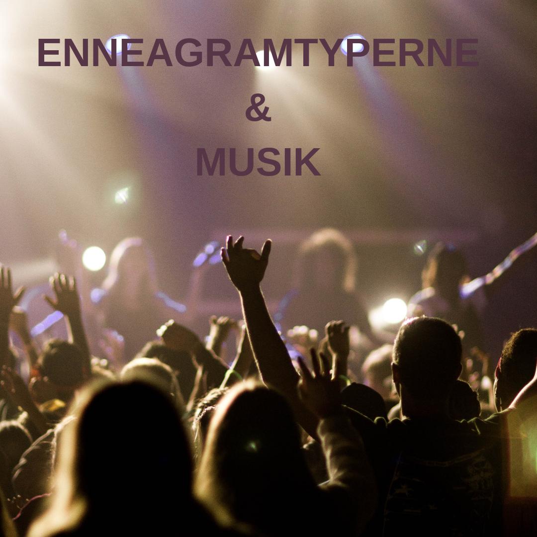 Enneagramtyperne&Musik
