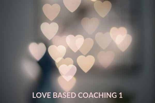 LOVE BASED COACHING 1A